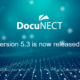 DocuNECT v5.3 Released